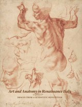 Art_and_Anatomy_in_Renaissance_Italy_Images_from_a_Scientific_Revolution