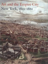 Art_and_the_Empire_City_New_York_1825_1861